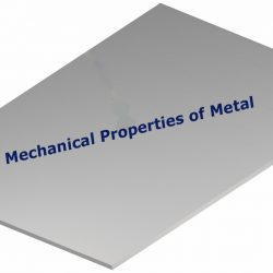 mechanical properties of a metals are Brittleness, Creep, Ductility, Elasticity, Fatigue, Hardness, Malleability, Plasticity, Resilience, Stiffness, Toughness, Yield strength.