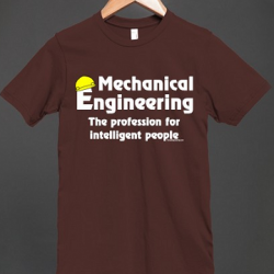 Mechanical Engineering - The profession for Intelligent people t-shirt design