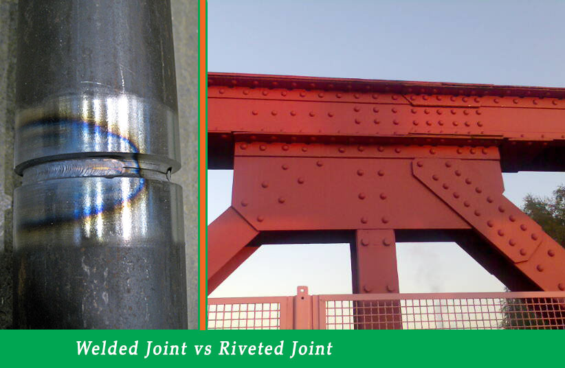 Comparison of welded joint with riveted joint